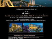 Tham dự lễ ra mắt chuỗi thương hiệu RISEOMUNT, cơ hội sỡ hữu căn hộ giá gốc GD3 RISEMOUNT APARTMENT