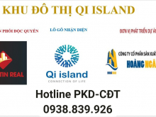 Giữ chỗ STT đợt 1 dự án Đất nền cách Q.1 - 20 phút QI ISLAND 0938839926
